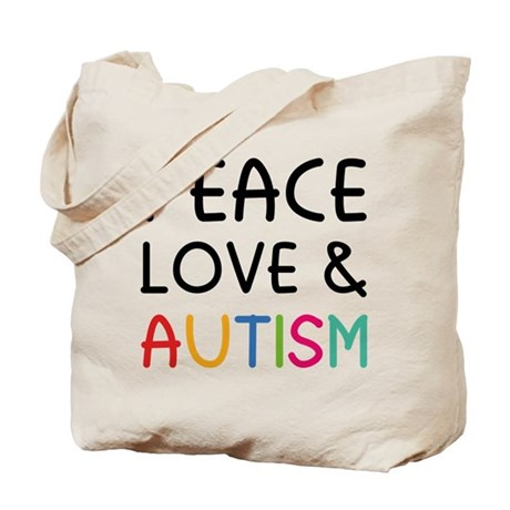Peace Love & Autism Tote Bag