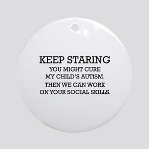 Keep Staring Ornament (Round)