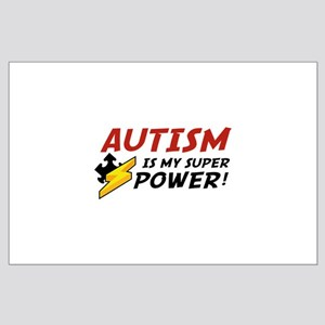 Autism Is My Super Power! Large Poster
