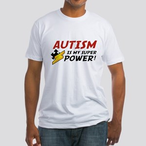 Autism Is My Super Power! Fitted T-Shirt