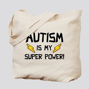 Autism Is My Super Power! Tote Bag