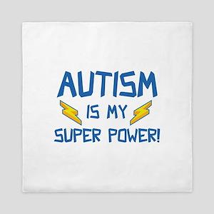 Autism Is My Super Power! Queen Duvet
