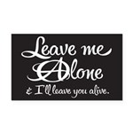 Leave Me Alone Rectangle Car Magnet