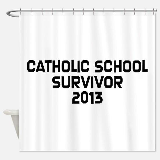 Catholic School Survivor Shower Curtain