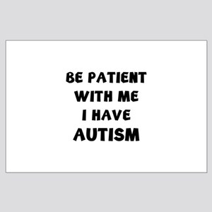 I have autism Large Poster