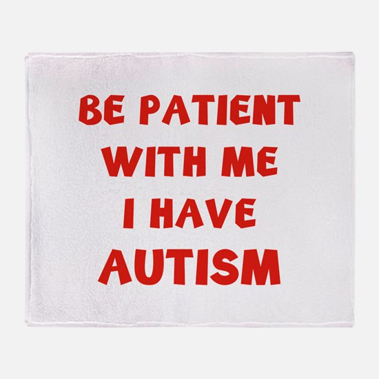 I have autism Stadium Blanket