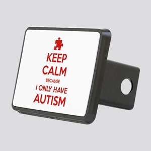 Keep Calm Because I Only Have Autism Rectangular H