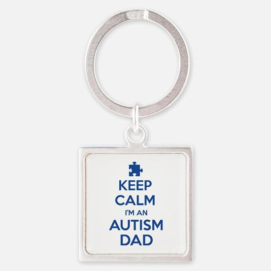 Keep Calm I'm An Autism Dad Square Keychain