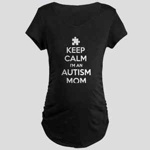 Keep Calm I'm An Autism Mom Maternity Dark T-Shirt