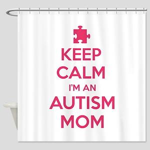 Keep Calm I'm An Autism Mom Shower Curtain