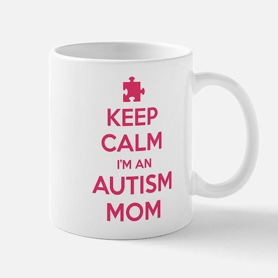 Keep Calm I'm An Autism Mom Mug