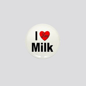 I Love Milk Mini Button