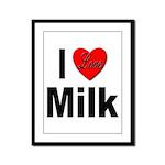 I Love Milk Framed Panel Print