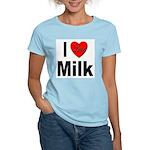 I Love Milk (Front) Women's Pink T-Shirt