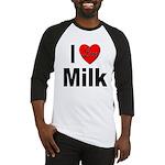 I Love Milk Baseball Jersey