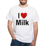 I Love Milk (Front) White T-Shirt