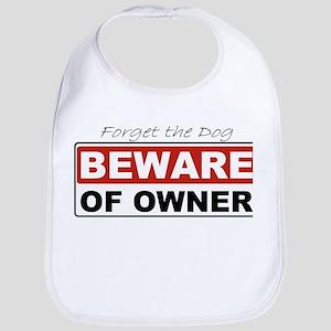 Beware of Owner Bib