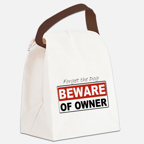 Beware of Owner Canvas Lunch Bag