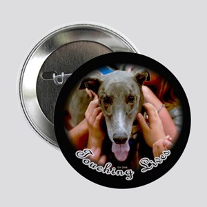 GREYHOUNDS TOUCHING LIVES BUTTON