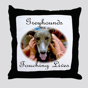 GREYHOUNDS TOUCHING LIVES Throw Pillow