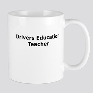 Drivers Education Teacher Mug