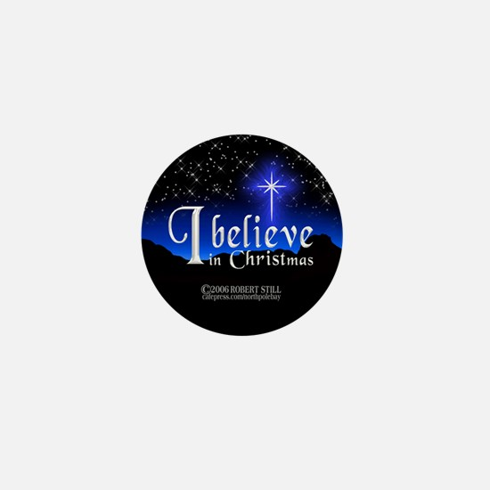 """""""I Believe in Christmas"""" Mini Button"""