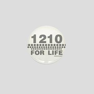 1210 For Life Mini Button