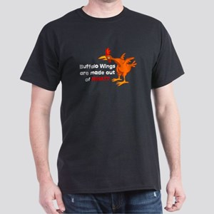 Buffalo Wings are made out of what? Dark T-Shirt