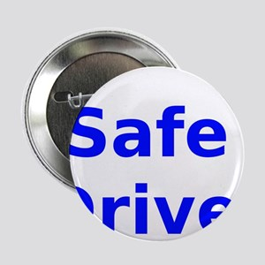 "Safe Driver 2.25"" Button"