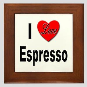 I Love Espresso Framed Tile