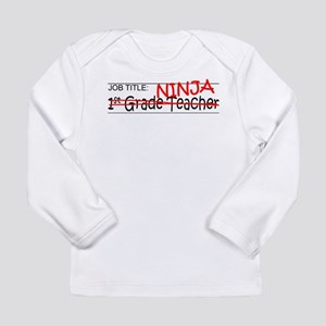 Job Ninja 1st Grade Long Sleeve Infant T-Shirt