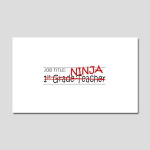 Job Ninja 1st Grade Car Magnet 20 x 12