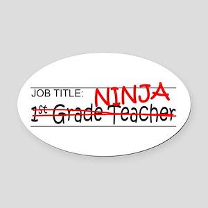 Job Ninja 1st Grade Oval Car Magnet