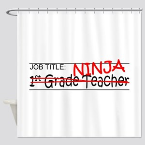 Job Ninja 1st Grade Shower Curtain