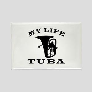 My Life Tuba Rectangle Magnet