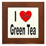 I Love Green Tea Framed Tile