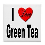 I Love Green Tea Tile Coaster