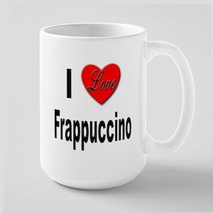 I Love Frappaccino Large Mug