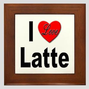 I Love Latte Framed Tile