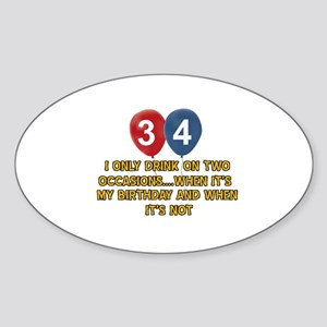 34 year old birthday designs Sticker (Oval)