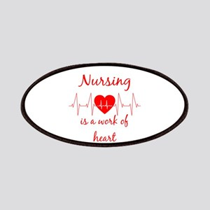 Nursing is a work of the Heart Inspirational Patch