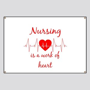 Nursing is a work of the Heart Inspirationa Banner