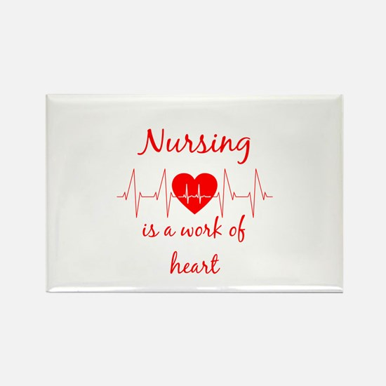 Nursing is a work of the Heart Inspiration Magnets