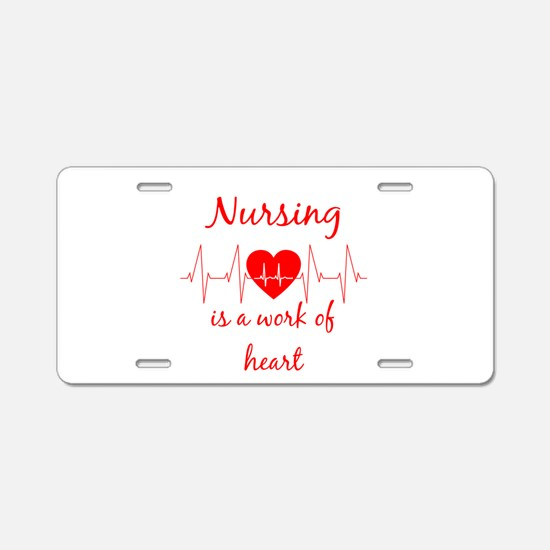 Nursing is a work of the He Aluminum License Plate