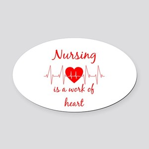 Nursing is a work of the Heart Ins Oval Car Magnet