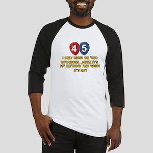 45 year old birthday designs Baseball Jersey