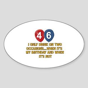 46 year old birthday designs Sticker (Oval)