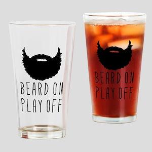 Beard On Play Off Playoff Beard Drinking Glass