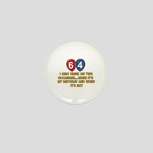 64 year old birthday designs Mini Button