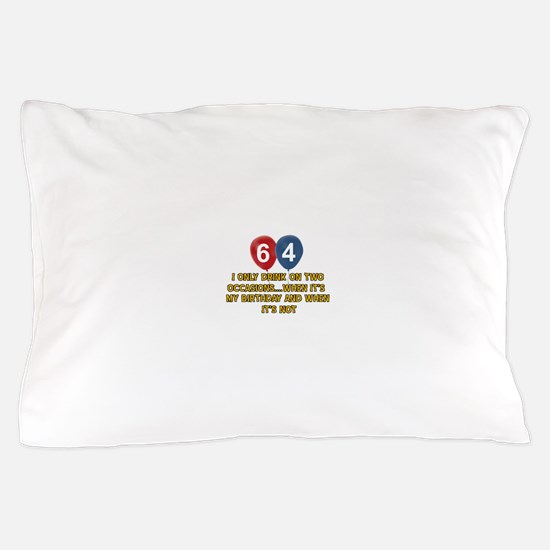 64 year old birthday designs Pillow Case